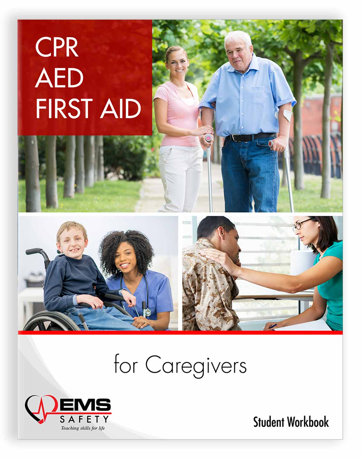 CPR, AED and First Aid for Caregivers Workbook Cover
