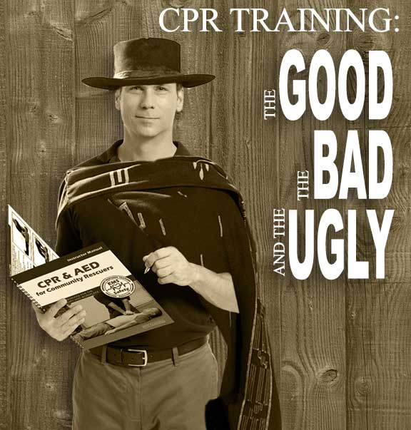 CPR Training Good-Bad-Ugly