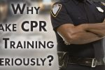 Why Take CPR Training Seriously?