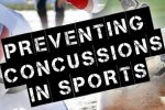 Preventing Concussions in Sports
