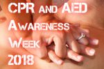 CPR and AED Awareness Week 2018