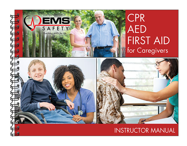 CPR, AED and First Aid for Caregivers