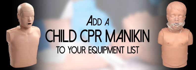 Add a Child CPR Manikin to Your Equipment List - EMS SAFETY