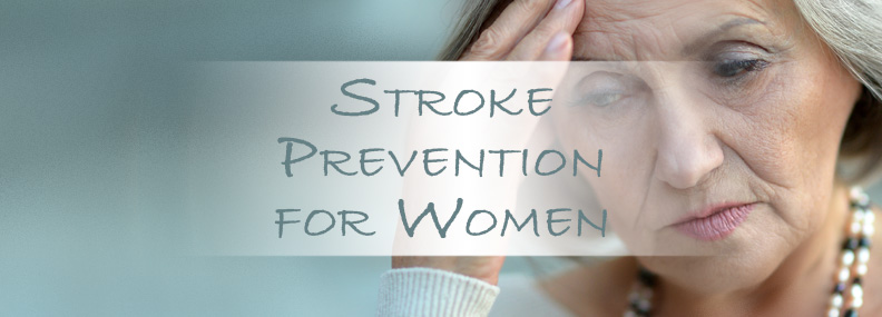 Stroke Prevention for Women