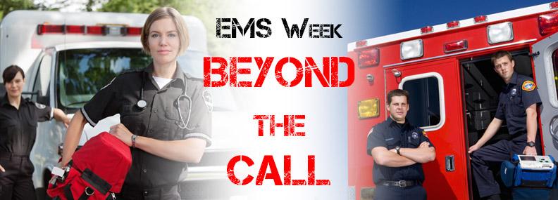 EMS Week - Beyond the Call
