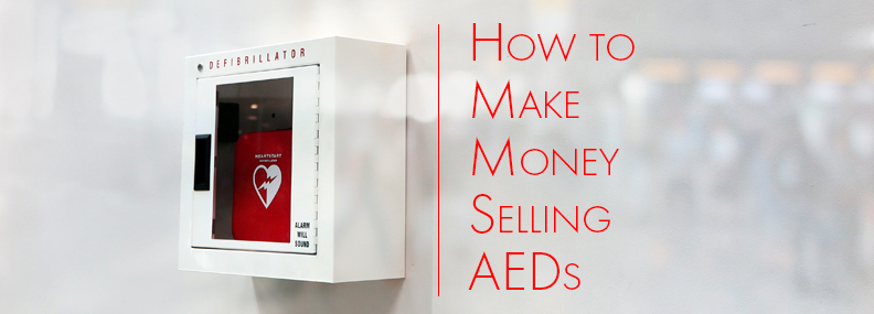 How to make money selling AEDs