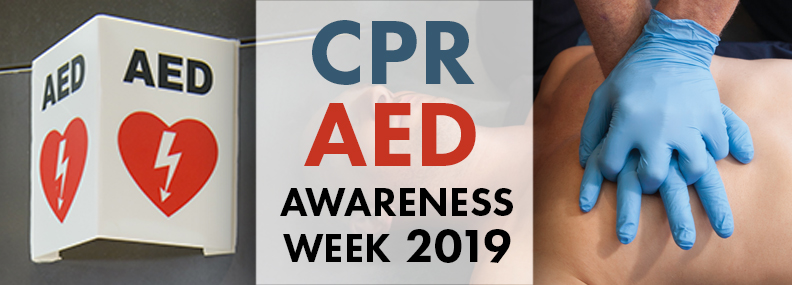CPR AED Awareness Week 2019