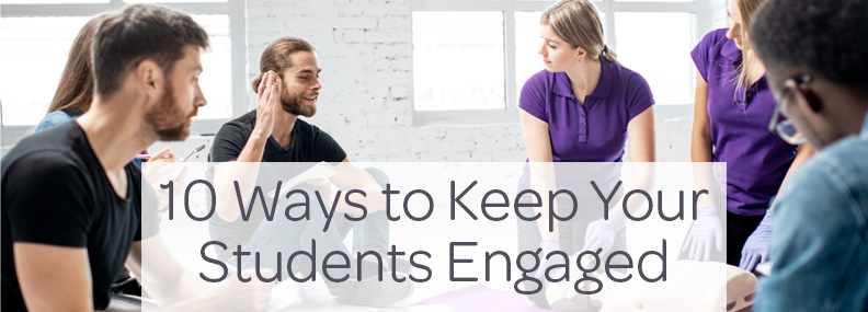 10 Ways to Keep Your Students Engaged