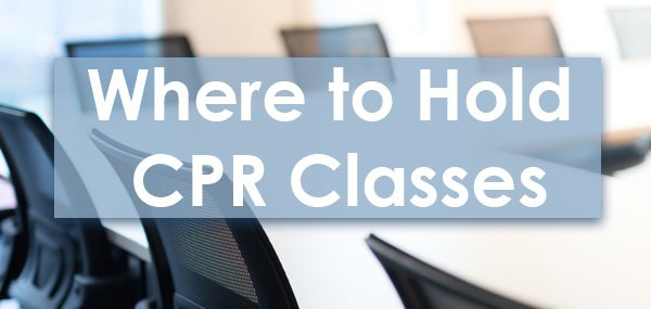 Where to hold CPR classes