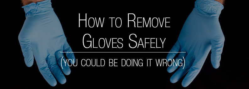 remove gloves safely header
