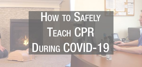 Teach CPR during COVID-19