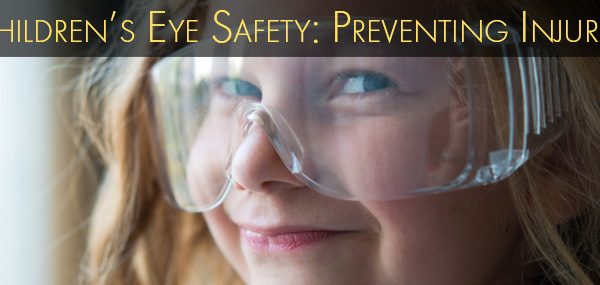 Children's Eye Health and Safety Tips