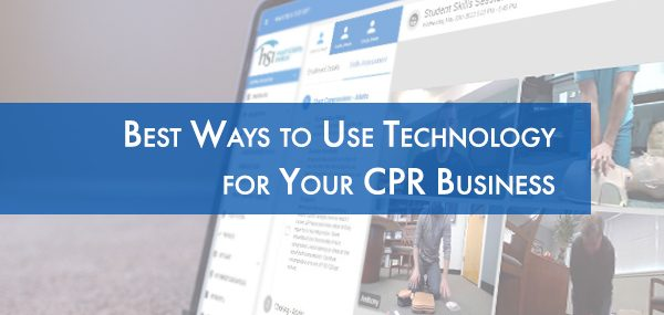 Technology for Your CPR Business