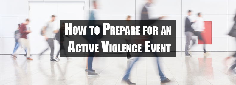 How to Prepare for an Active Violence Event