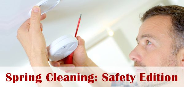 Spring cleaning - Safety Edition