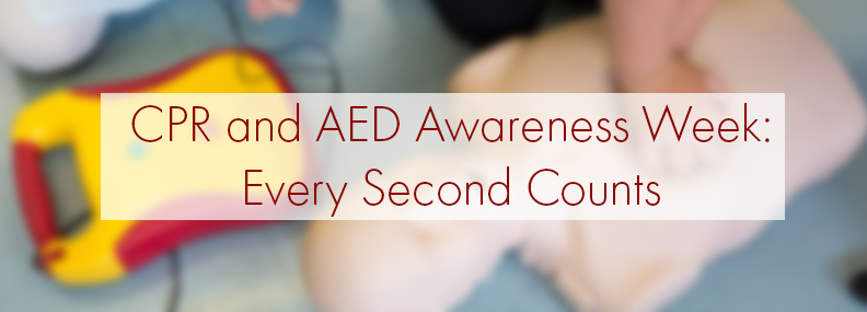 CPR-and-AED-Awareness-Week_Every-Second-Counts