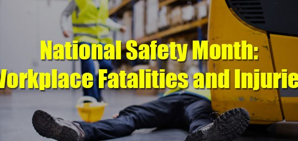 National-Safety-Month_Workplace-Fatalities-and-Injuries