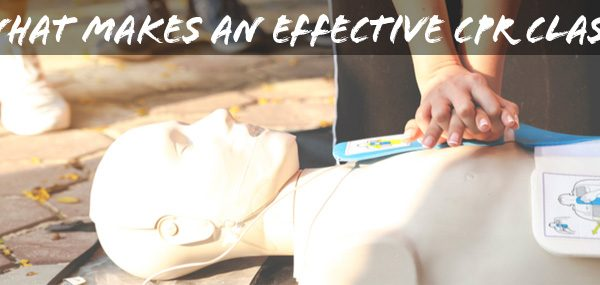 What makes an effective CPR Class